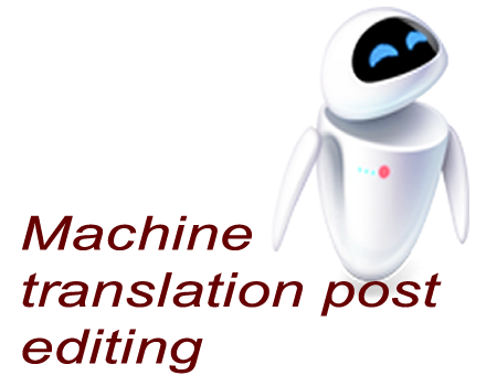 Machine Translation Post Editing
